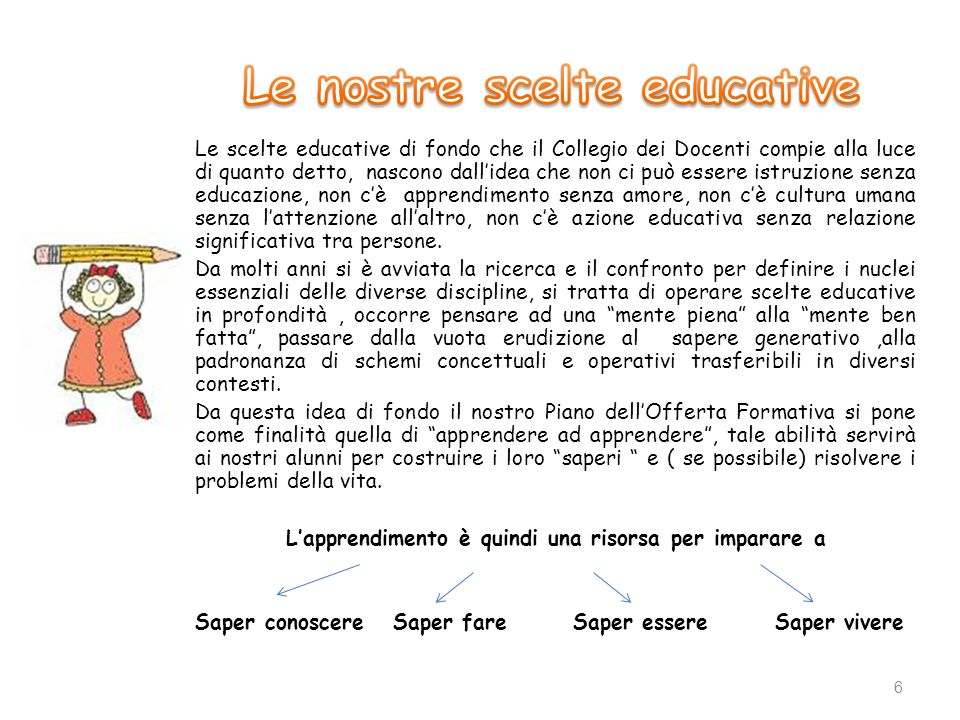 Le nostre scelte educative