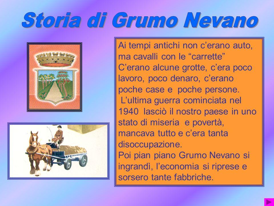 Storia di Grumo Nevano Ai tempi antichi non c'erano auto, ma cavalli con le carrette