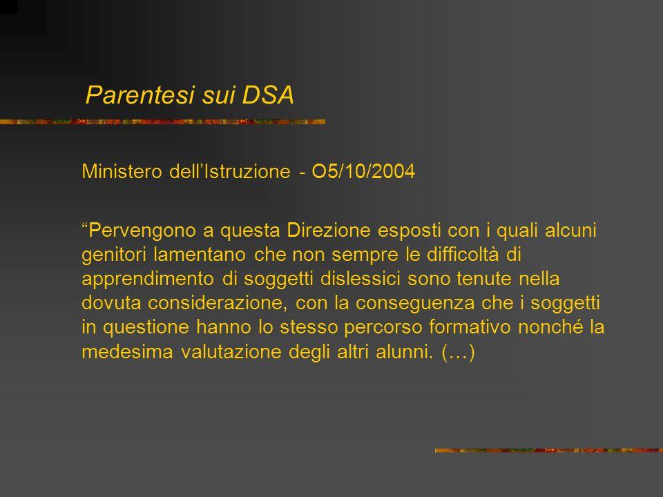 Parentesi sui DSAMinistero dell'Istruzione - O5/10/2004.