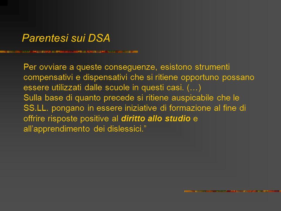 Parentesi sui DSA