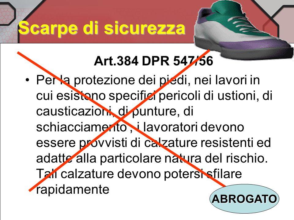 Scarpe di sicurezza Art.384 DPR 547/56