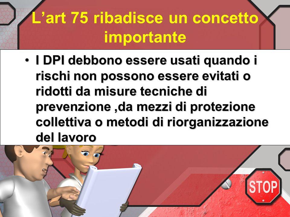 L'art 75 ribadisce un concetto importante
