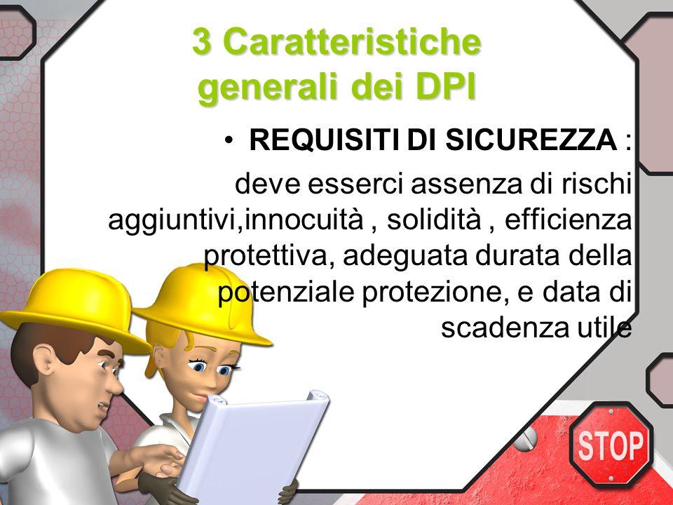 3 Caratteristiche generali dei DPI