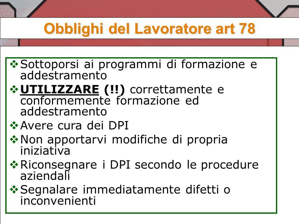 Obblighi del Lavoratore art 78