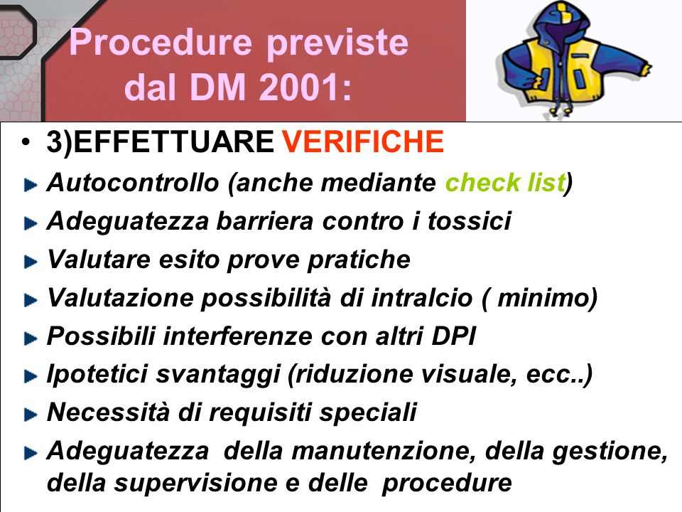 Procedure previste dal DM 2001: