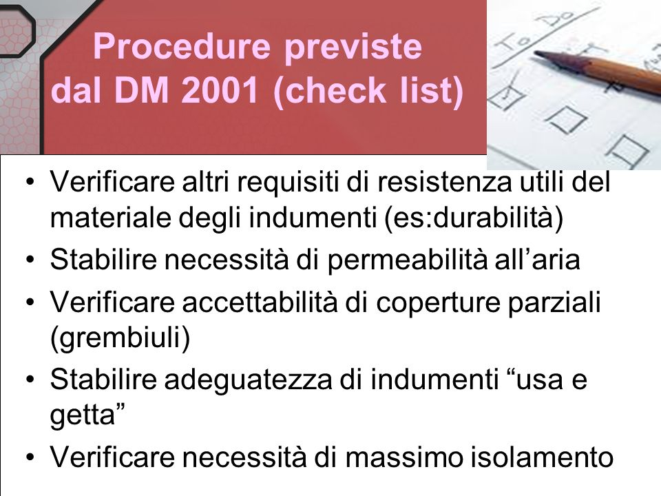 Procedure previste dal DM 2001 (check list)
