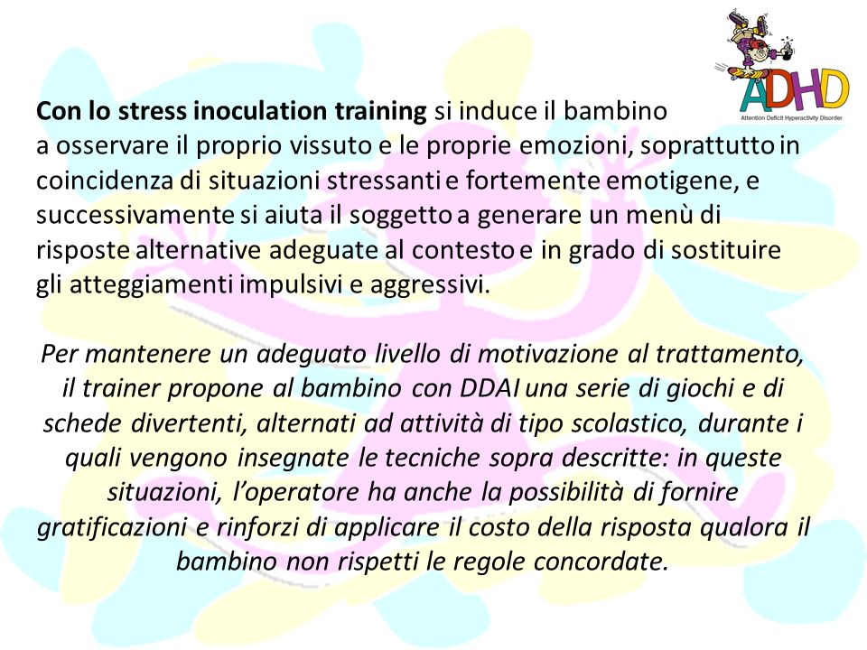 Con lo stress inoculation training si induce il bambino