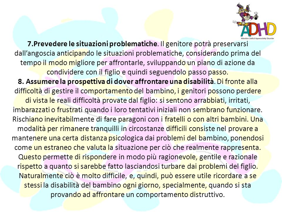 7. Prevedere le situazioni problematiche