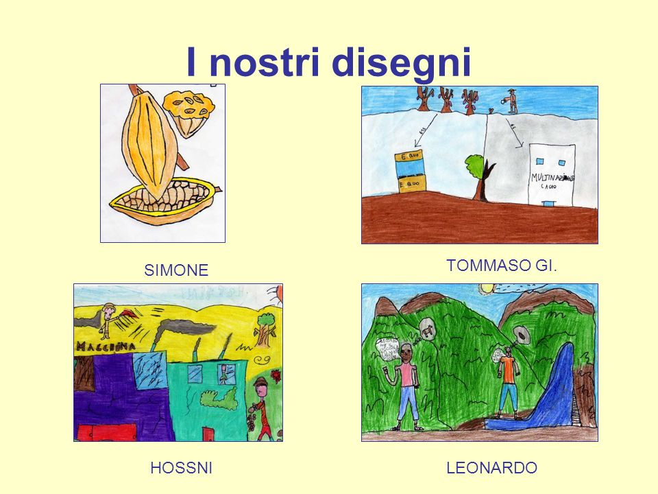 I nostri disegni SIMONE TOMMASO GI. HOSSNI LEONARDO