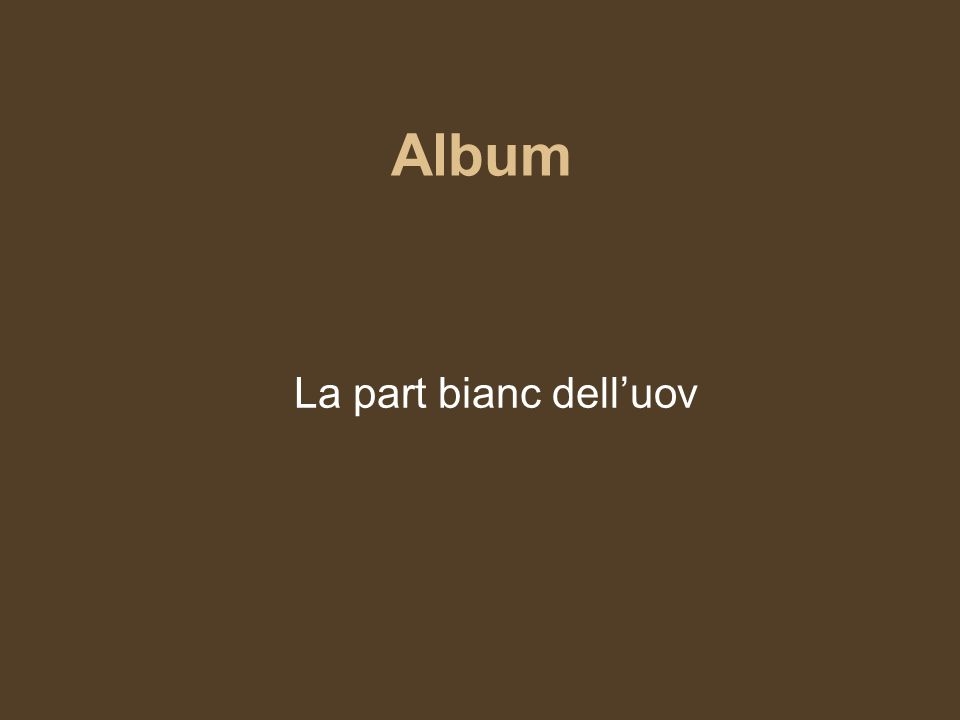 Album La part bianc dell'uov