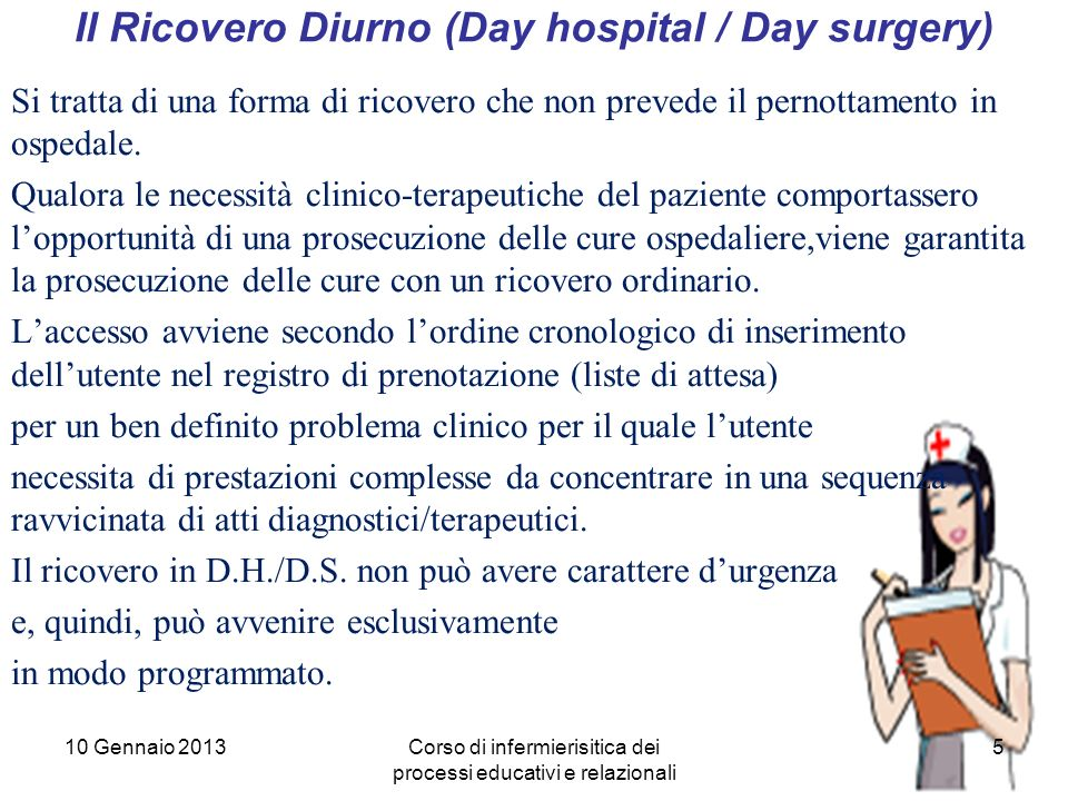 Il Ricovero Diurno (Day hospital / Day surgery)