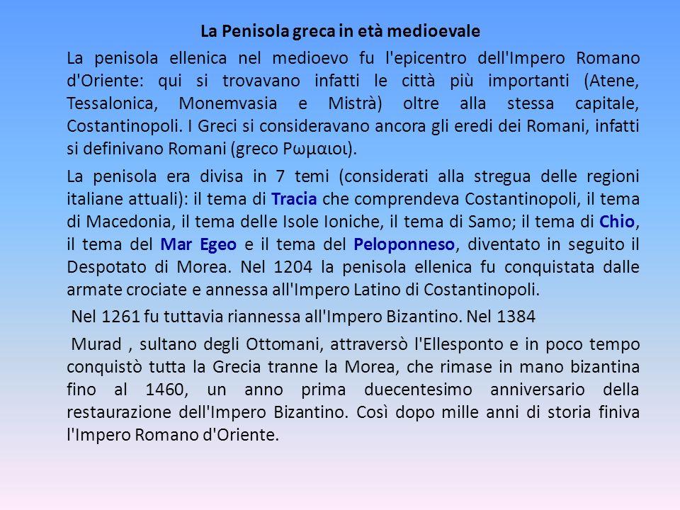 La Penisola greca in età medioevale