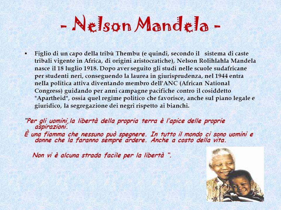 - Nelson Mandela -