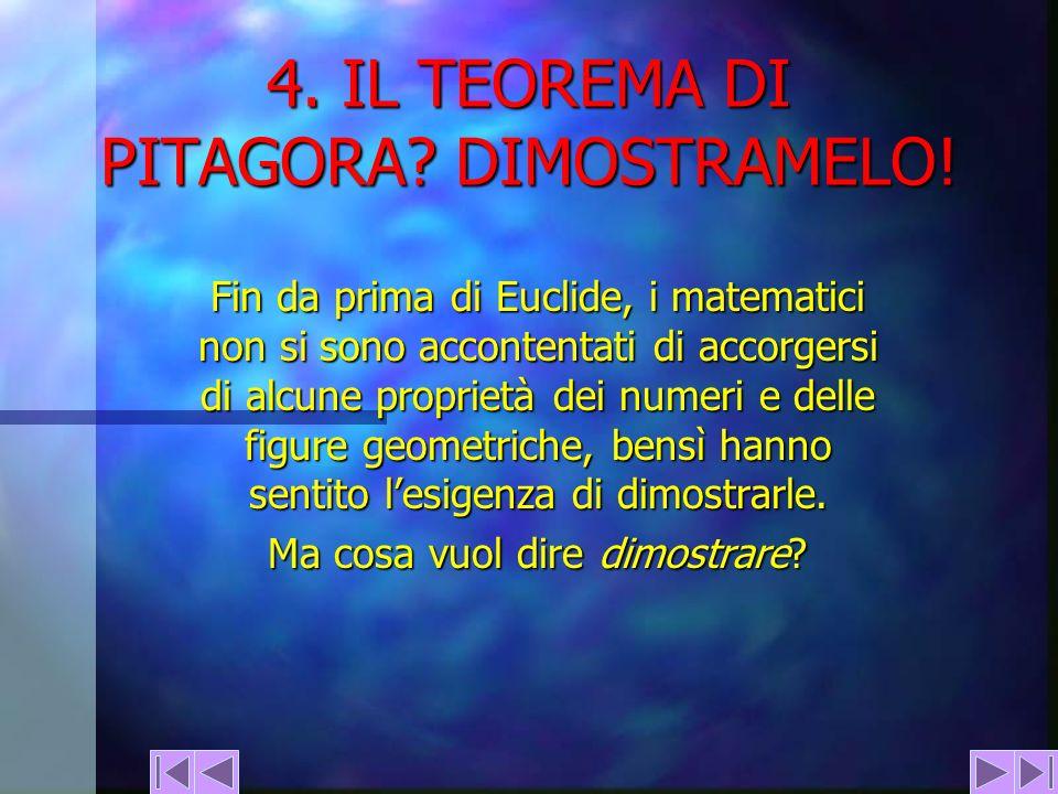 4. IL TEOREMA DI PITAGORA DIMOSTRAMELO!