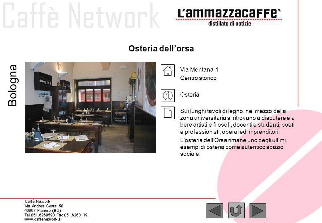 Bologna Osteria dell'orsa Via Mentana, 1 Centro storico Osteria