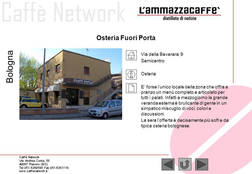 Bologna Osteria Fuori Porta Via della Beverara, 9 Semicentro Osteria
