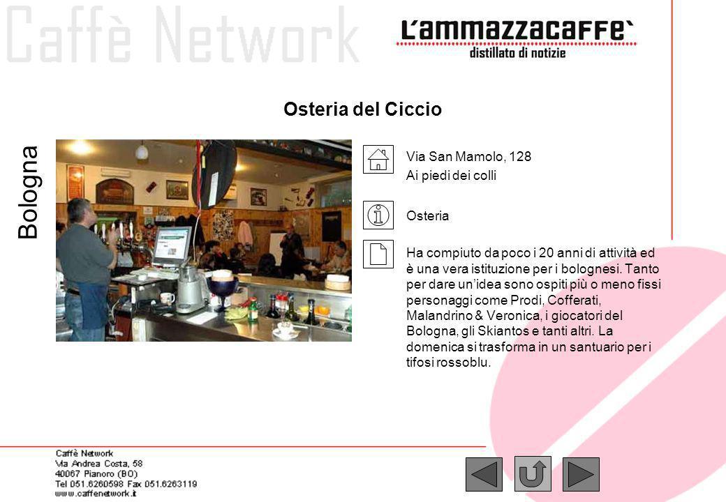 Bologna Osteria del Ciccio Via San Mamolo, 128 Ai piedi dei colli