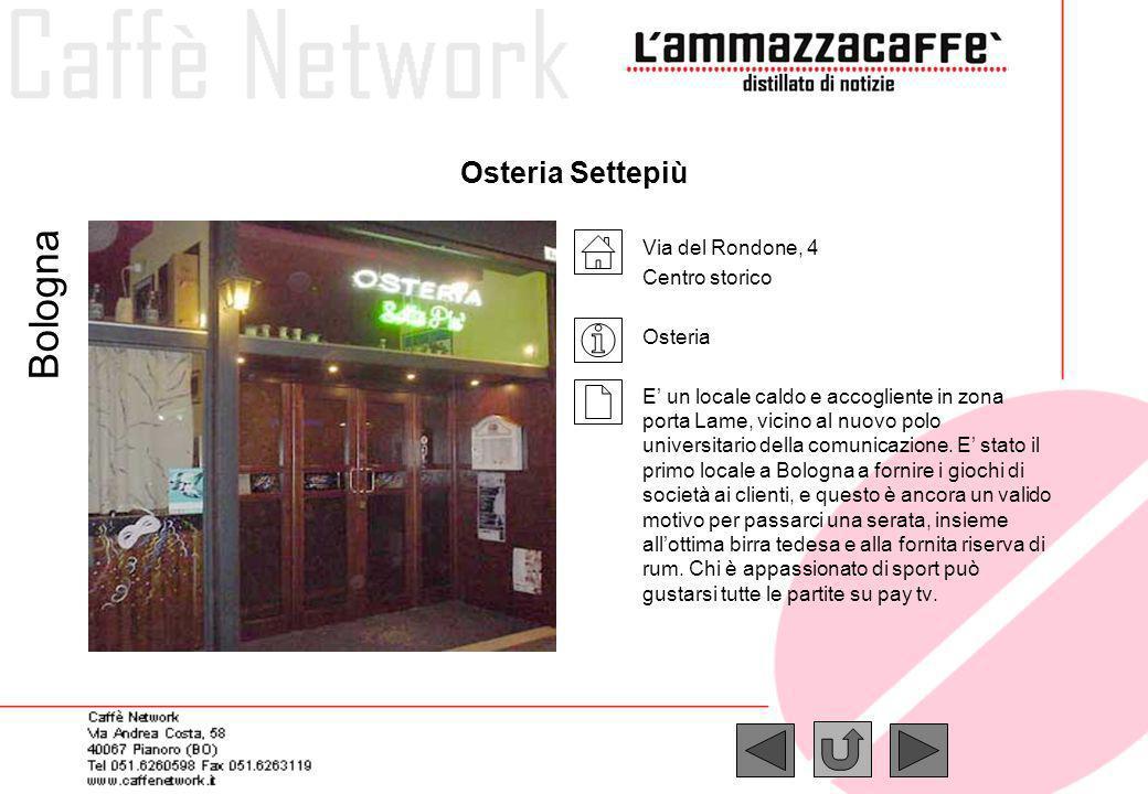 Bologna Osteria Settepiù Via del Rondone, 4 Centro storico Osteria