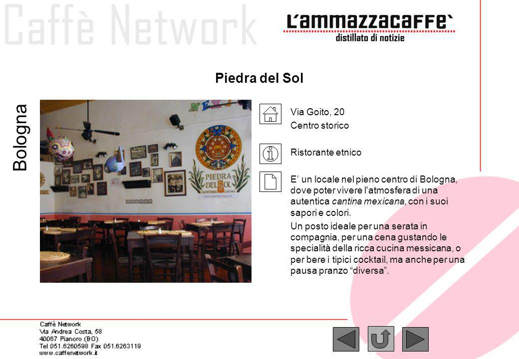 Bologna Piedra del Sol Via Goito, 20 Centro storico Ristorante etnico
