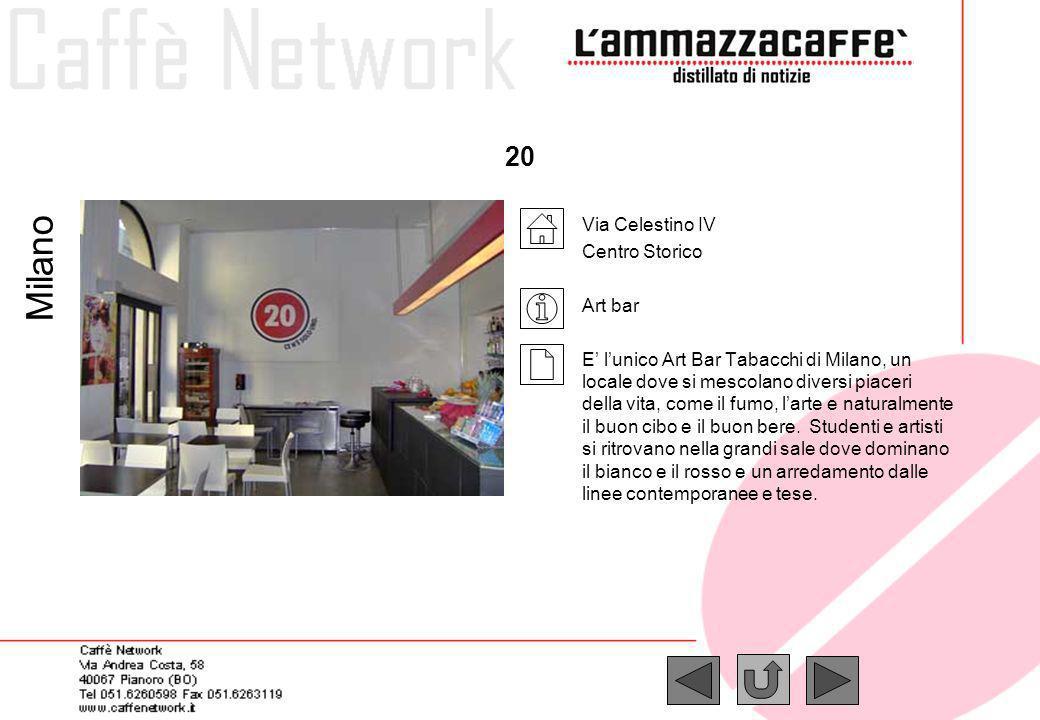 Milano 20 Via Celestino IV Centro Storico Art bar