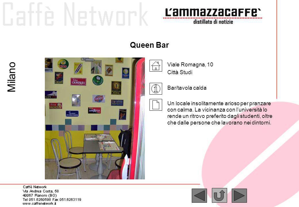 Milano Queen Bar Viale Romagna, 10 Città Studi Bar/tavola calda