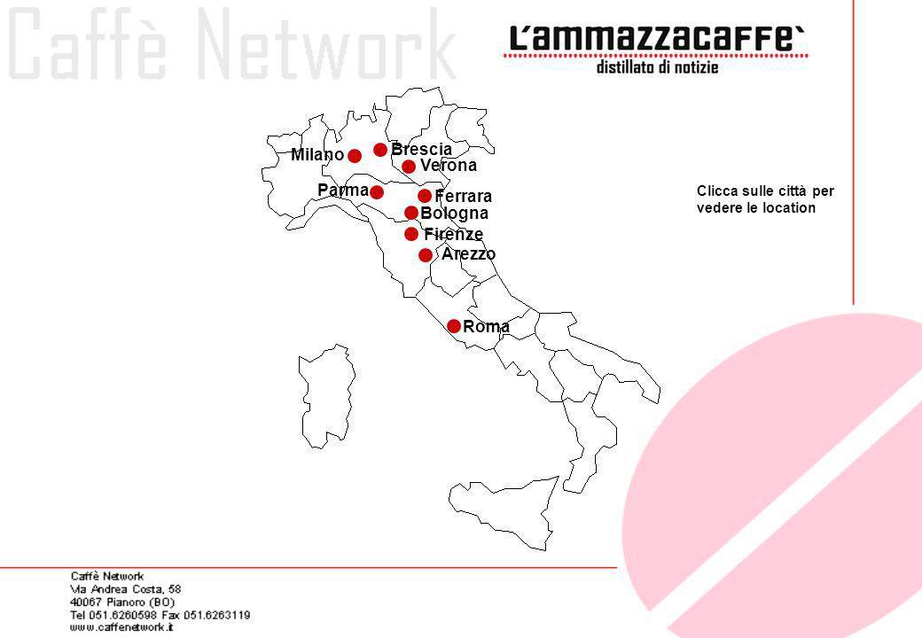 Brescia Milano Verona Parma Ferrara Bologna Firenze Arezzo Roma
