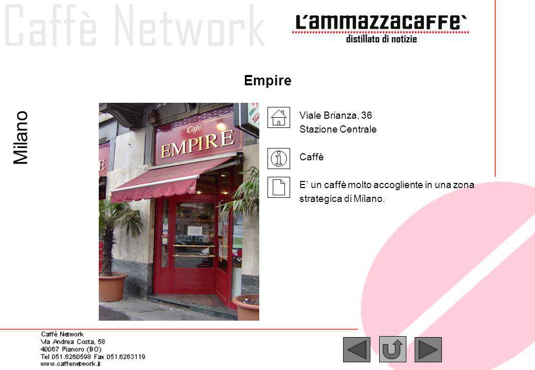 Milano Empire Viale Brianza, 36 Stazione Centrale Caffè