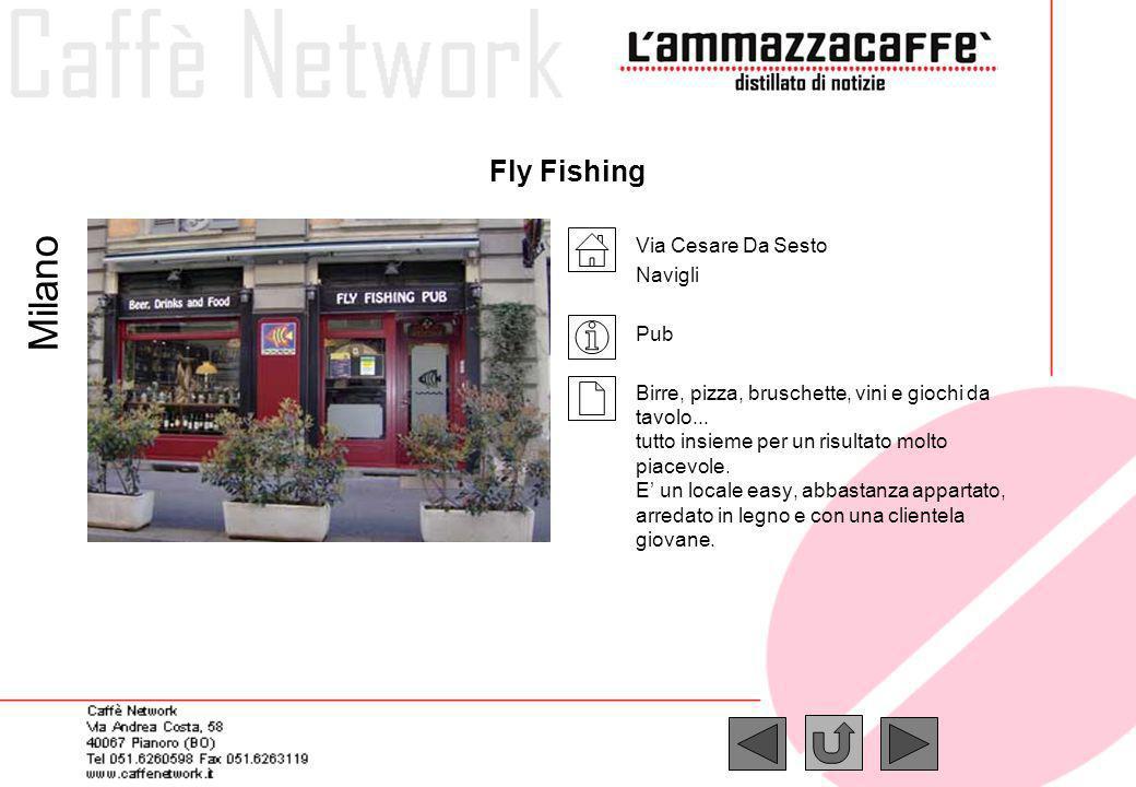 Milano Fly Fishing Via Cesare Da Sesto Navigli Pub