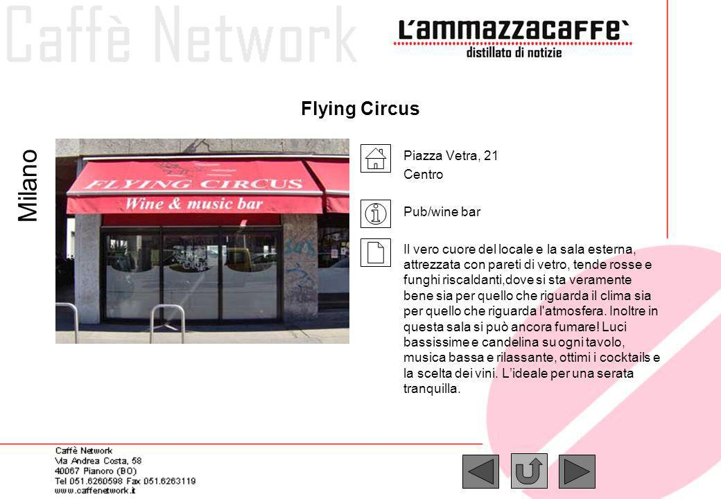 Milano Flying Circus Piazza Vetra, 21 Centro Pub/wine bar