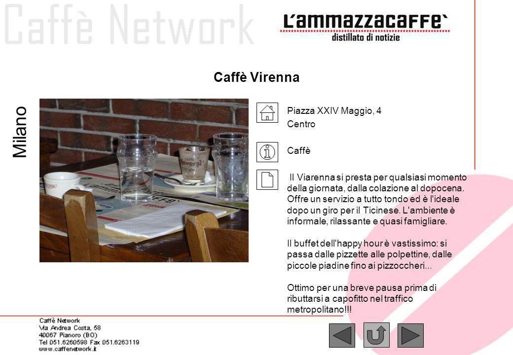 Milano Caffè Virenna Piazza XXIV Maggio, 4 Centro Caffè