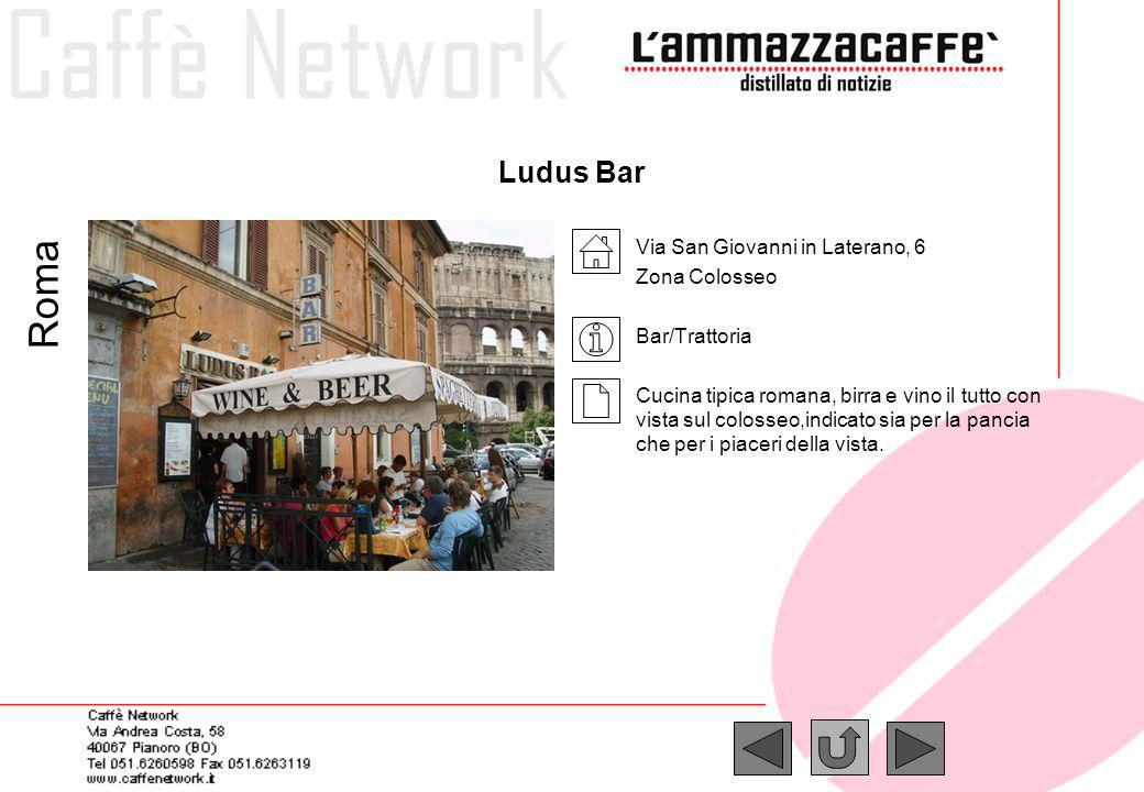 Roma Ludus Bar Via San Giovanni in Laterano, 6 Zona Colosseo