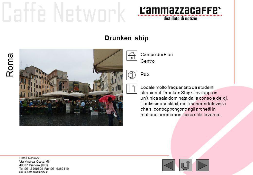 Roma Drunken ship Campo dei Fiori Centro Pub