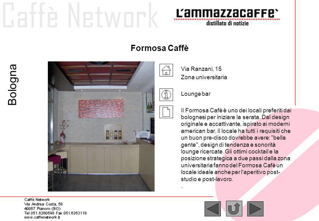Bologna Formosa Caffè Via Ranzani, 15 Zona universitaria Lounge bar
