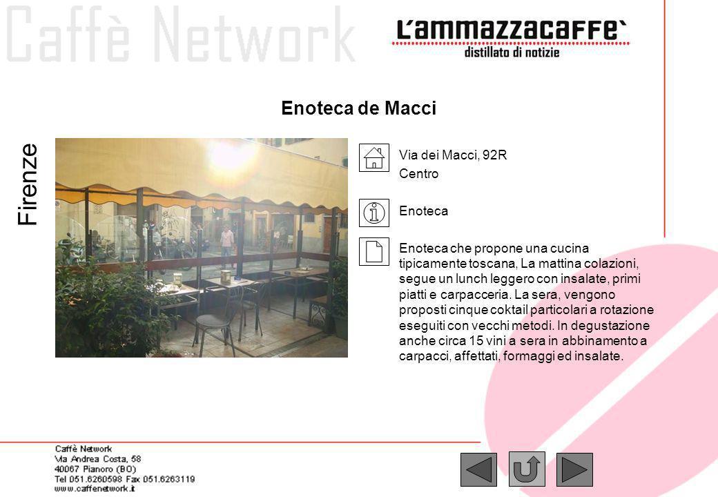 Firenze Enoteca de Macci Via dei Macci, 92R Centro Enoteca