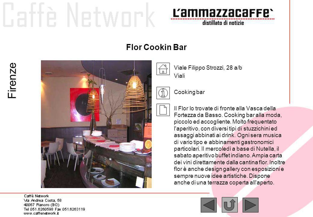 Firenze Flor Cookin Bar Viale Filippo Strozzi, 28 a/b Viali