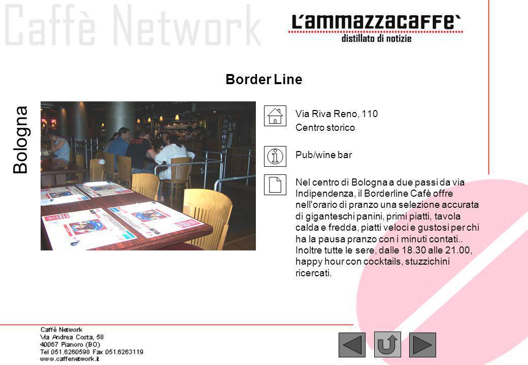 Bologna Border Line Via Riva Reno, 110 Centro storico Pub/wine bar