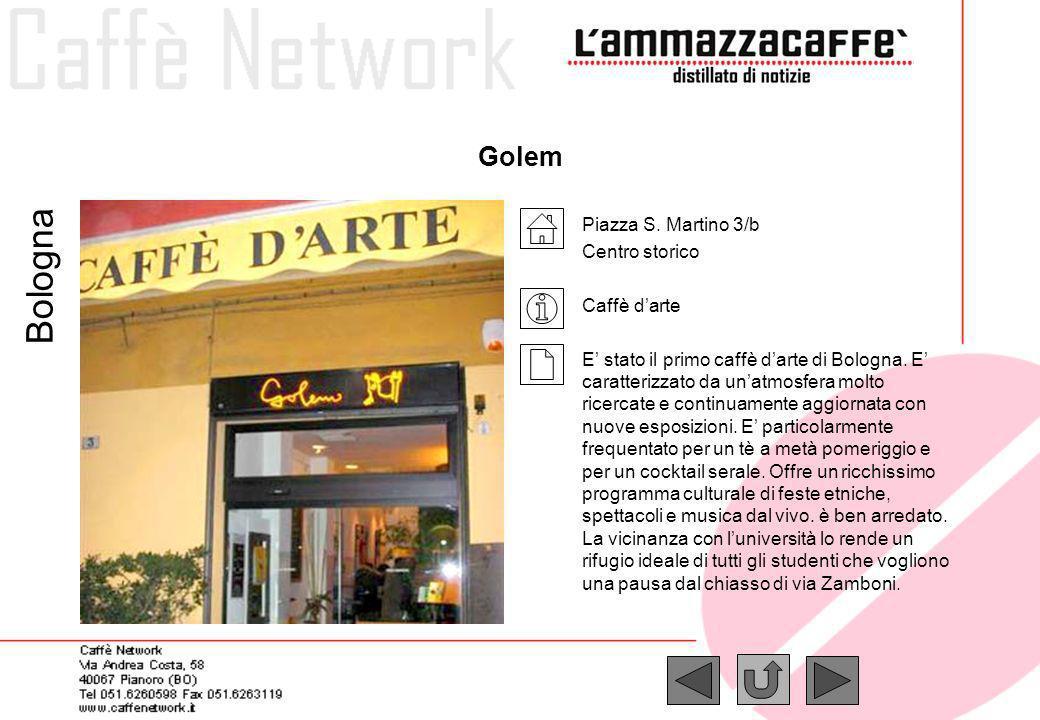Bologna Golem Piazza S. Martino 3/b Centro storico Caffè d'arte