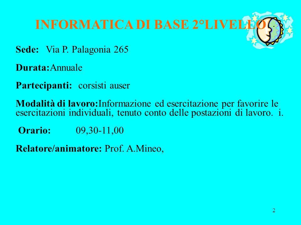 INFORMATICA DI BASE 2°LIVELLO