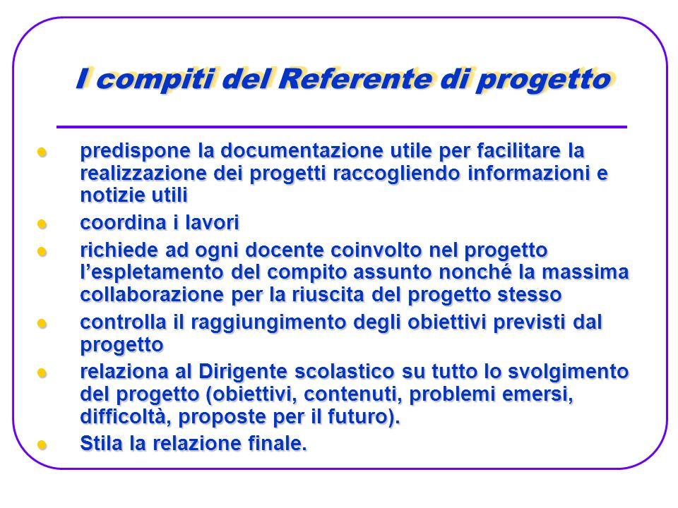 I compiti del Referente di progetto