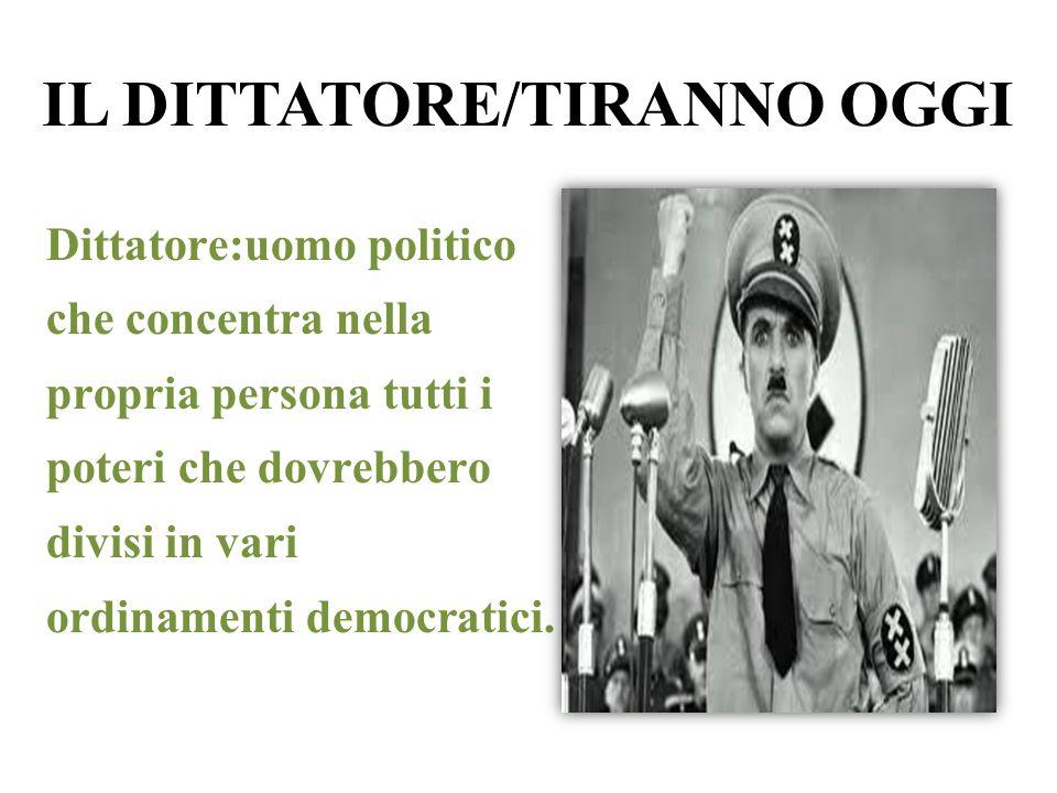 IL DITTATORE/TIRANNO OGGI