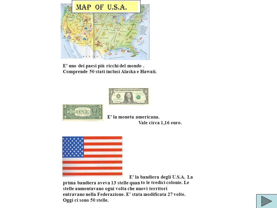 MAP OF U.S.A. E' uno dei paesi più ricchi del mondo .