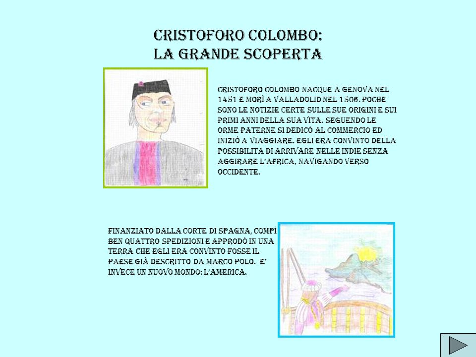 CRISTOFORO COLOMBO: La grande scoperta