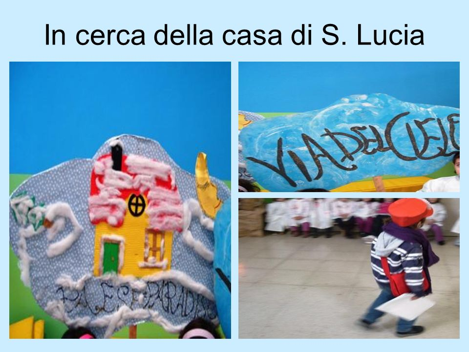 In cerca della casa di S. Lucia
