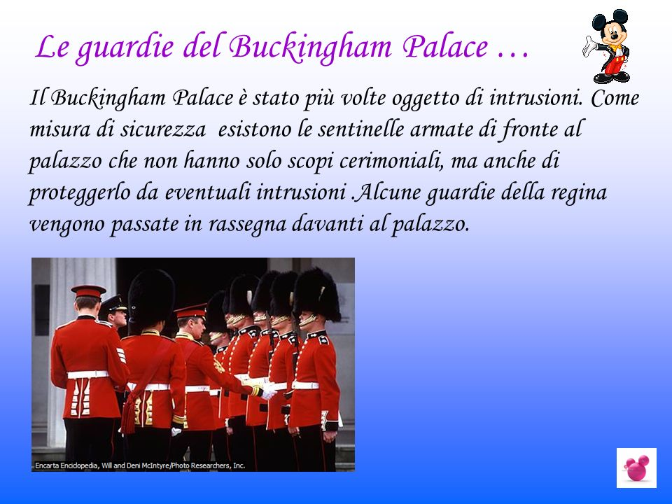 Le guardie del Buckingham Palace …