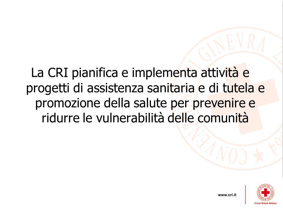 La CRI pianifica e implementa attività e progetti di assistenza sanitaria e di tutela e promozione della salute per prevenire e ridurre le vulnerabilità delle comunità
