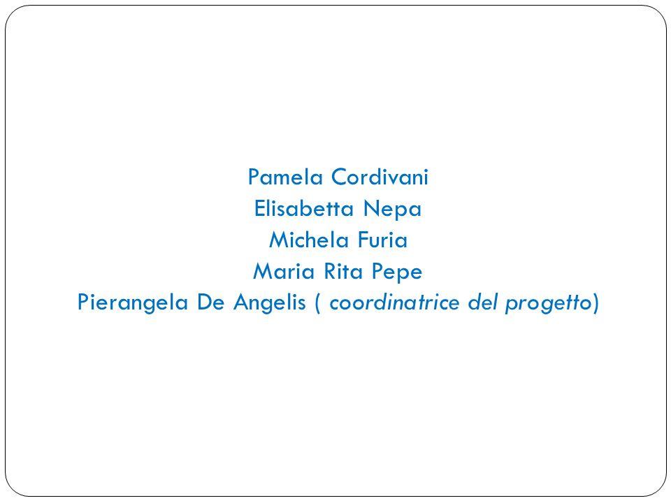 Pierangela De Angelis ( coordinatrice del progetto)