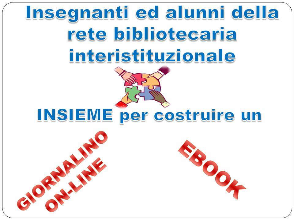 EBOOK Insegnanti ed alunni della rete bibliotecaria interistituzionale