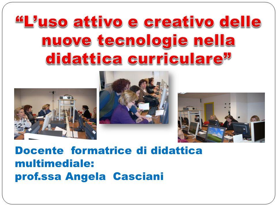 L'uso attivo e creativo delle nuove tecnologie nella didattica curriculare
