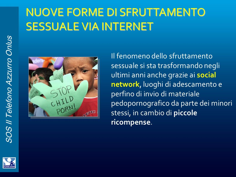 NUOVE FORME DI SFRUTTAMENTO SESSUALE VIA INTERNET