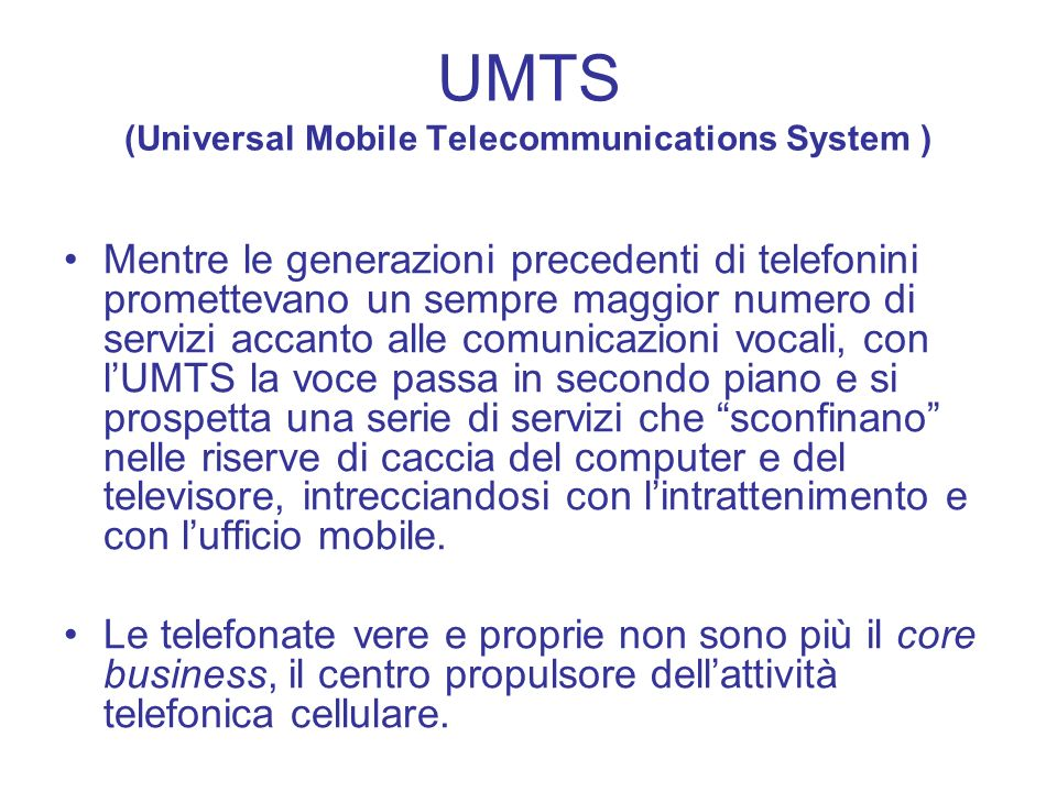 UMTS (Universal Mobile Telecommunications System )